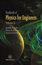 Textbook of Physics for Engineers - Chandra Suresh