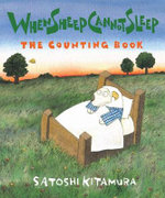 When Sheep Cannot Sleep : The Counting Book - Satoshi Kitamura