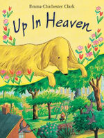 Up in Heaven - Emma Chichester Clark