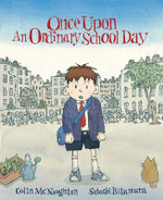 Once Upon An Ordinary School Day - Colin McNaughton