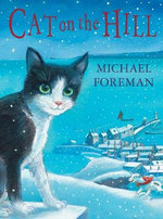 Cat on the Hill - Michael Foreman