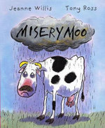 Misery Moo - Jeanne Willis