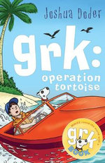 Grk : Operation Tortoise - Joshua Doder