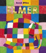 Elmer : Elmer - David McKee