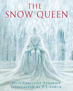 The Snow Queen - Hans Christian Andersen