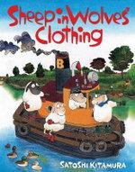Sheep In Wolves' Clothing - Satoshi Kitamura
