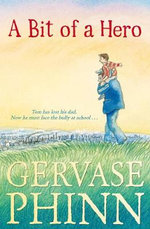 A Bit of a Hero - Gervase Phinn