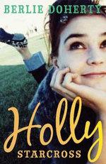 Holly Starcross - Berlie Doherty