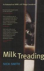 Milk Treading - Nick Smith