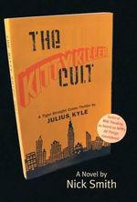 The Kitty Killer Cult : A Tiger Straight Crime Thriller - Nick Smith