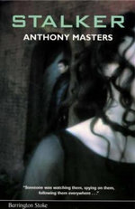 Stalker : Fiction For Ages 13-16+ - Anthony Masters