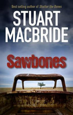 Sawbones : Most Wanted For 18+ Years - Stuart MacBride