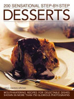 200 Sensational Step By Step Desserts