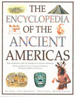 The Encyclopedia of The Ancient Americas : The Everyday Life of America's Native Peoples - Jen Green