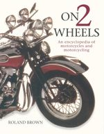 The Illustrated Encyclopedia of Motorcycles - Roland Brown