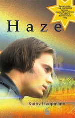 Haze : An Asperger Adventure - Kathy Hoopmann