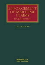 Enforcement of Maritime Claims :  Fourth Edition - D. C. Jackson