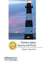 Maritime Safety Security and Piracy - Wayne K. Talley