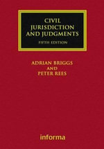 Civil Jurisdiction and Judgments :  Fifth Edition - Adrian Briggs
