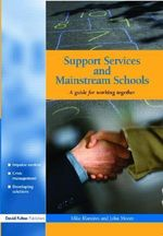 Support Services and Mainstream Schools : A Guide for Working Together - Mike Blamires