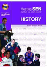 Meeting SEN in the Curriculum - History : History - Richard Harris