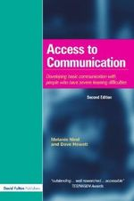 Access to Communication : Developing the Basics of Communication for People with SLD - Dave Hewett