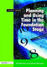 Planning and Using Time in the Foundation Stage - Jill Williams