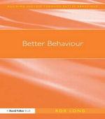 Better Behaviour : David Fulton / Nasen - Rob Long