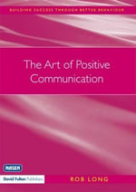 The Art of Positive Communication - Rob Long