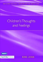 Children's Thoughts and Feelings - Rob Long