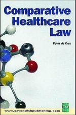 Comparative Healthcare Law - Peter De Cruz