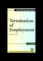 Practice Notes on Termination of Employment Law - John Bowers