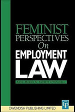 Feminist Perspectives on Employment Law - Anne Morris