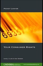 Your Consumer Rights : Pocket Lawyer - Angela Clark