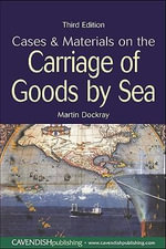 Cases and Materials on the Carriage of Goods By Sea - Martin Dockray