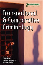 Transnational and Comparative Criminology - James Sheptycki