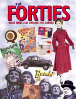 The Forties : Good Times Just Around the Corner - Alison Maloney