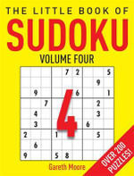 The Little Book of Sudoku 4 : v. 4 - Gareth Moore