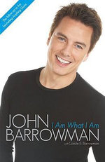 I Am What I Am - Barrowman John