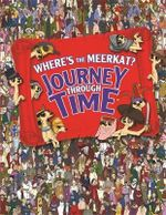 Where's the Meerkat? Journey Through Time - Paul Moran