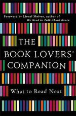 The Book Lovers' Companion : What to Read Next