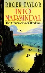 Into Narsindal - Roger Taylor