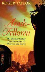 Arash-Felloren - Roger Taylor