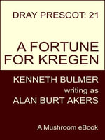 A Fortune for Kregen [Dray Prescot #21] - Alan Burt Akers
