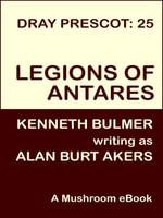 Legions of Antares [Dray Prescot #25] - Alan Burt Akers