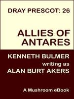 Allies of Antares [Dray Prescot #26] - Alan Burt Akers