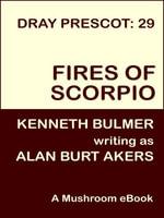 Fires of Scorpio [Dray Prescot #29] - Alan Burt Akers