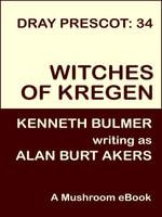 Witches of Kregen [Dray Prescot #34] - Alan Burt Akers