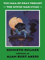The Witch War Cycle [The Saga of Dray Prescot Omnibus #10] - Alan Burt Akers
