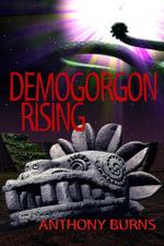 Demogorgon Rising - Anthony Burns